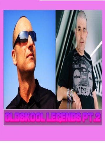 Oldskool Legends PT.2