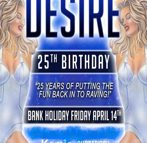 Desire 25th Birthday
